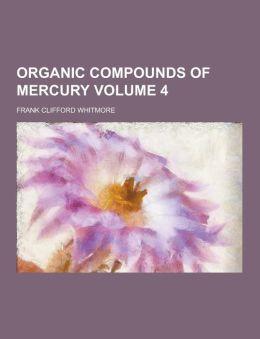 Organic Compounds of Mercury Volume 4