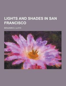 Lights and Shades in San Francisco