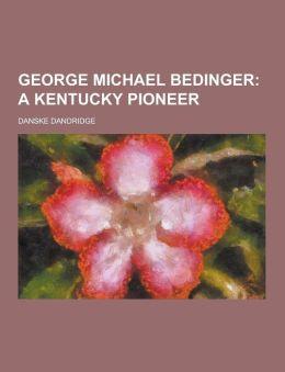 George Michael Bedinger