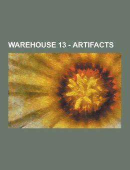 Warehouse 13 - Artifacts: Alessandro VOLTA's Lab Coat, Analog Password Decoder, Angelo Siciliano's Workout Trunks, Aztec Bloodstone, Babel Stone