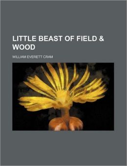 Little Beast of Field & Wood