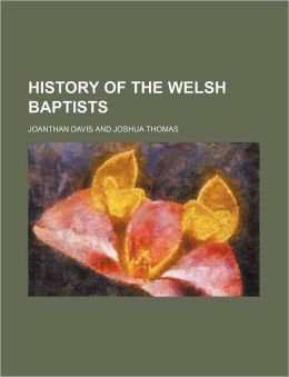 History of the Welsh Baptists