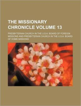 The Missionary Chronicle Volume 13