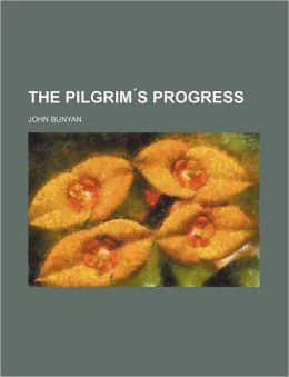 The Pilgrim 's Progress
