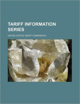 Tariff Information Series