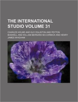 The International Studio Volume 31