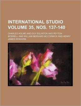 International Studio Volume 35, Nos. 137-140