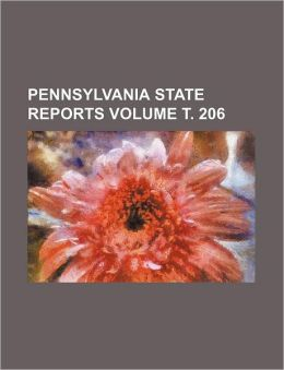 Pennsylvania State Reports Volume . 206