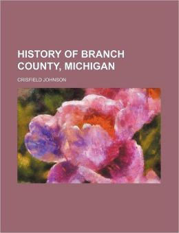 History of Branch County, Michigan
