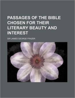 Passages of the Bible chosen for their literary beauty and interest