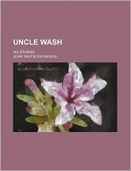 Uncle Wash; His Stories