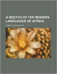 A Sketch of the Modern Languages of Africa
