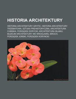 Historia Architektury: Historia Architektury Gryfic, Historia Architektury Trzebiatowa, Sztuka Prehistoryczna, Architektura Chinska, Porzadek Dorycki,