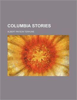 Columbia Stories