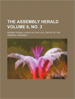 The Assembly Herald Volume 6, No. 3