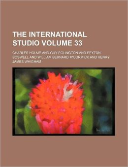 The International Studio Volume 33