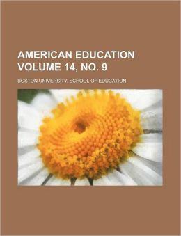 American education Volume 14, no. 9