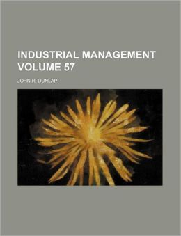 Industrial management Volume 57