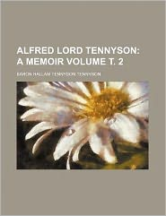 Alfred Lord Tennyson Volume ??. 2