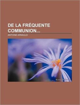de La Frequente Communion