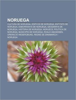 Noruega: Cultura de Noruega, Edificis de Noruega, Entitats de Noruega, Esborranys de Noruega, Geografia de Noruega, Historia de