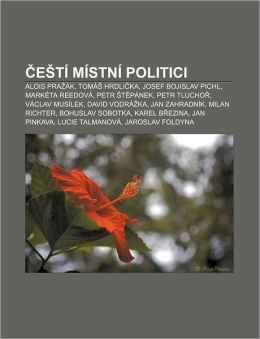E T M Stn Politici: Alois Pra K, Tom Hrdlika, Josef Bojislav Pichl ...