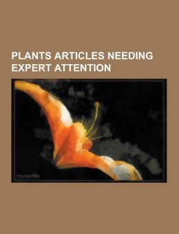 Plants Articles Needing Expert Attention: Olive, Ficus, Genipa, Golden Rice, Nicholas Culpeper, Hypoestes, Gynoecium, Eria, Plant Genetics