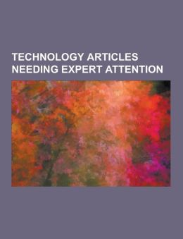 Technology Articles Needing Expert Attention: Artificial Neural Network, Tesla Turbine, Solar Water Heating, Multijunction Photovoltaic Cell