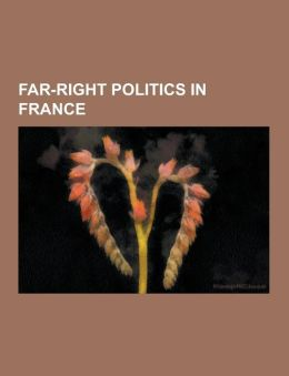 Far-Right Politics in France: History of Far-Right Movements in France, Legitimists, 6 February 1934 Crisis, Action Fran Aise, Croix-de-Feu