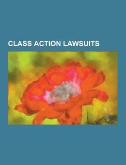 Class Action Lawsuits: Robbins V. Lower Merion School District, Envision EMI, LLC, Cobell V. Salazar, Alperin V. Vatican Bank