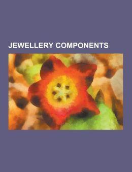 Jewellery Components: Gemstone, Pearl, Bead, Costume Jewelry, Cameo, Walco Bead Co., Gemmological Institute of India, Jewellery Chain