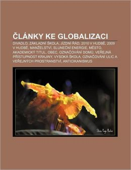 Lanky Ke Globalizaci: Divadlo, Zakladni Kola, Jizdni Ad, 2010 V Hudb, 2009 V Hudb, Man Elstvi, Slune Ni Energie, M Sto, Akademicky Titul