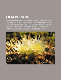 Film Perang: Film Perang Dunia II, Schindler's List, Merdeka 17805, Letters from Iwo Jima, Flags of Our Fathers, Black Book, Monster Ark