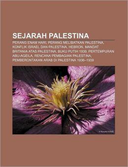 Sejarah Palestin: Perang Enam Hari, Perang melibatkan Palestina, Konflik Israel dan Palestina, Hebron, Mandat Britania atas Palestina
