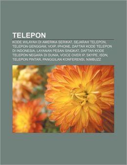 Telepon: Kode wilayah di Amerika Serikat, Sejarah telepon, Telepon genggam, VoIP, IPhone, Daftar kode telepon di Indonesia
