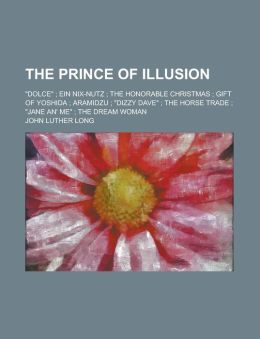 The Prince of Illusion;