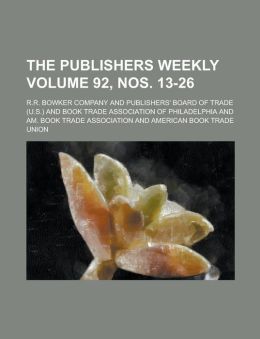 The Publishers Weekly Volume 92, Nos. 13-26