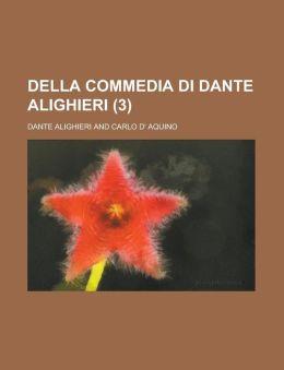 Della Commedia Di Dante Alighieri (3)