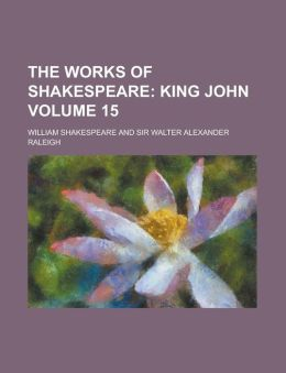 The Works of Shakespeare Volume 15