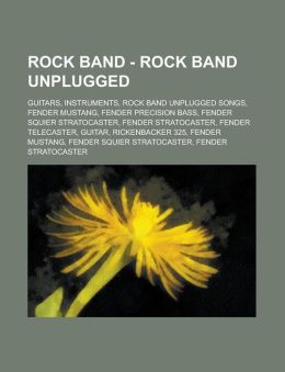 Rock Band - Rock Band Unplugged: Guitars, Instruments, Rock Band Unplugged Songs, Fender Mustang, Fender Precision Bass, Fender Squier Stratocaster, F