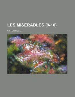 Les Miserables (9-10)