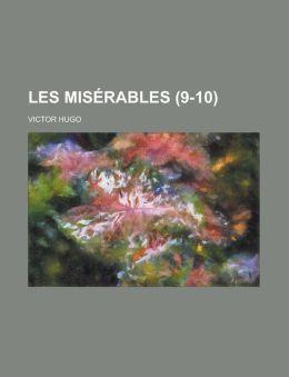 Les Miserables (9-10)
