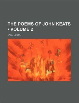 The Poems of John Keats (Volume 2)
