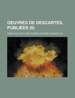 OEuvres de Descartes, publi es (6)