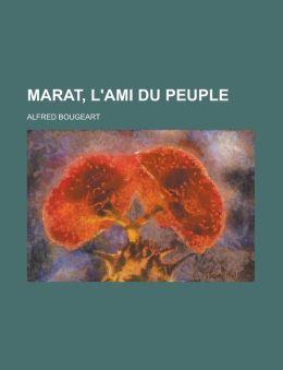 Marat, L'Ami Du Peuple