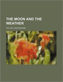 The Moon and the Weather