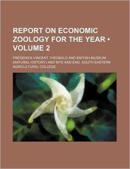 Report on Economic Zoology for the Year (Volume 2)