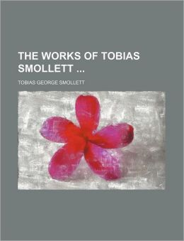 The Works of Tobias Smollett (Volume 8)
