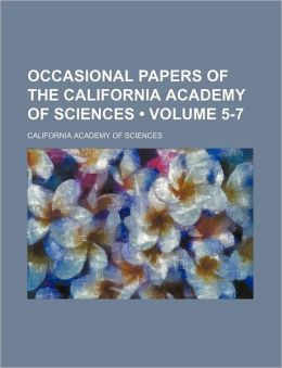Occasional Papers of the California Academy of Sciences (Volume 5-7)