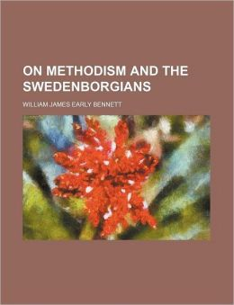 On Methodism and the Swedenborgians